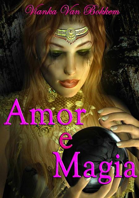 Amor E Magia - Vianka Van Bokkem