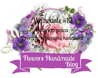 http://flowershandmadeblog.blogspot.com/2018/01/wyzwanie-14-dowolna-praca-z-recznie.html