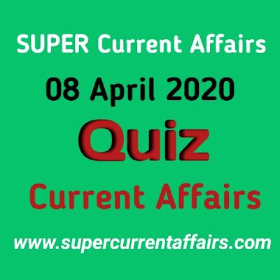 Current Affairs Quiz in Hindi - 8 April 2020