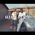 VIDEO: Meja Kunta Ft. MR Blue - Mamu REMIX