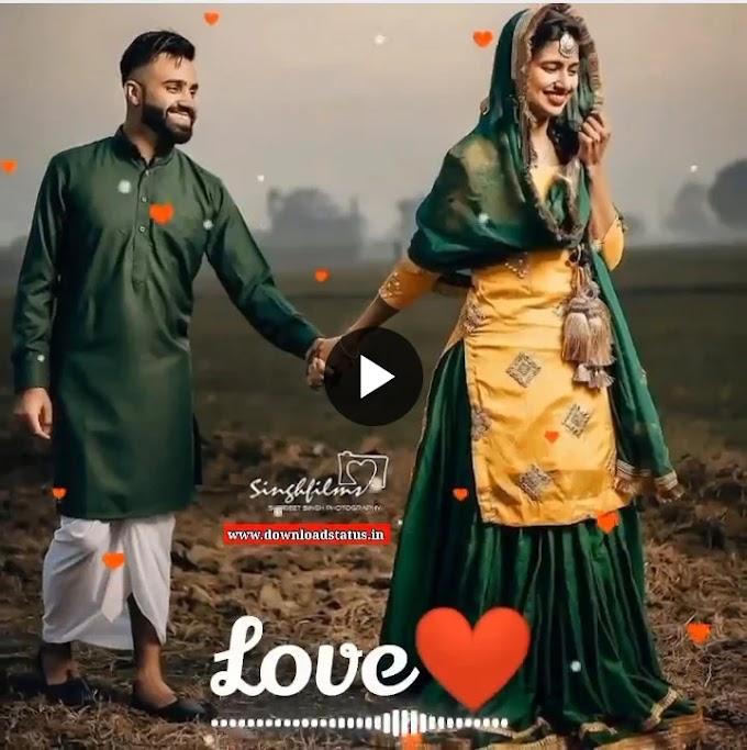 49+ New Punjabi Love Song Whatsapp Status Video Download