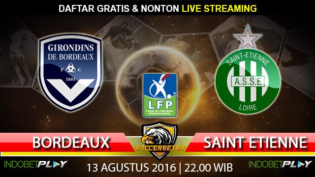 Prediksi Bordeaux vs Saint Etienne 13 Agustus 2016 (Liga Prancis)