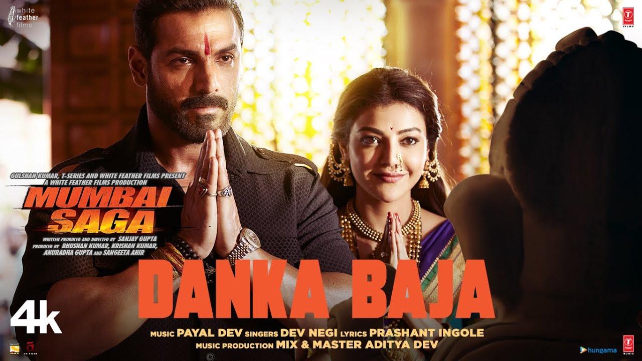 Danka Baja Song Lyrics - Mumbai Saga(Bollywood) | Gajanana Song Lyrics - Dev Negi Lyrics