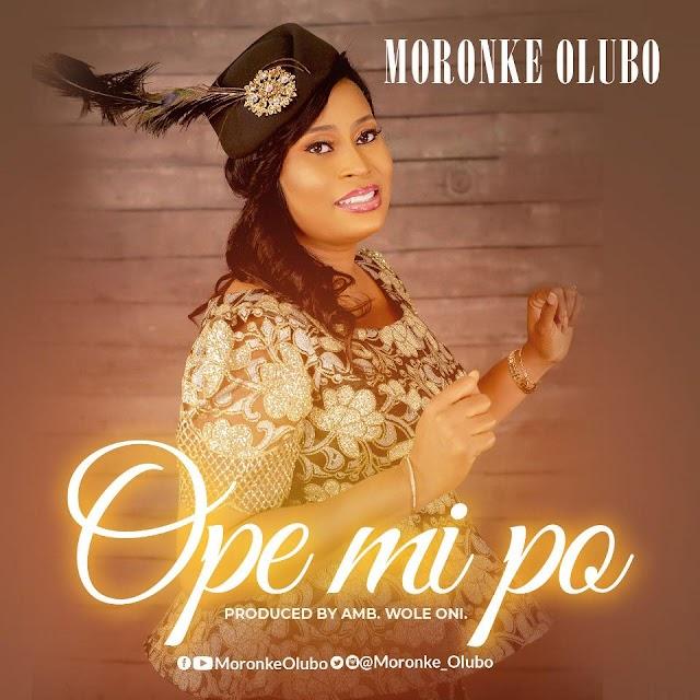 Moronke Olubo Releases Thanksgiving Single - 'Ope Mi Po' || @moronke_olubo