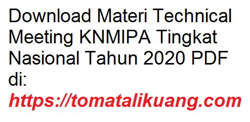 Download Materi Technical Meeting KNMIPA Tingkat Nasional Tahun 2020 PDF tomatalikuang.com