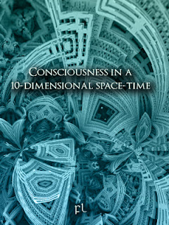 Consciousness in a 10-dimensional space-time Cover