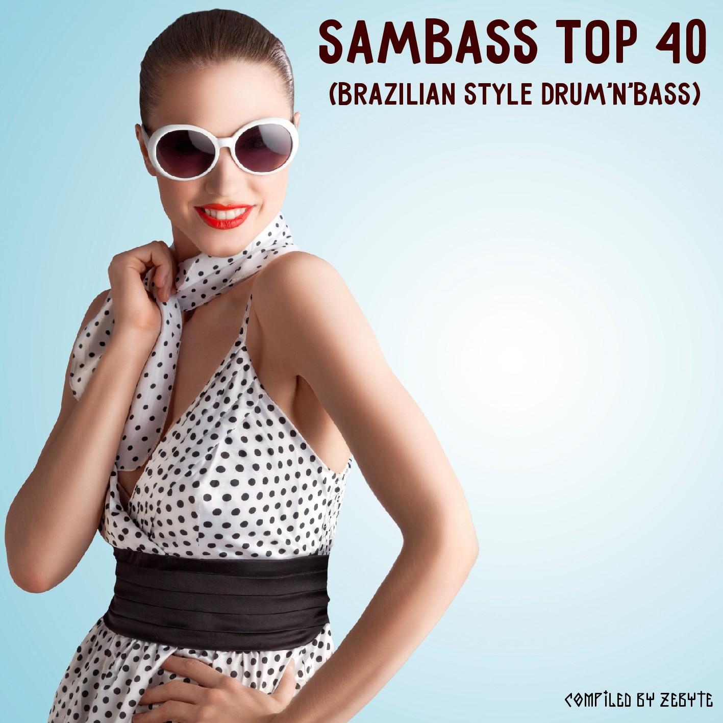 Dj Joercio Araújo: Sambass Top 40 [Brazilian Style Drum'n'Bass][2016]