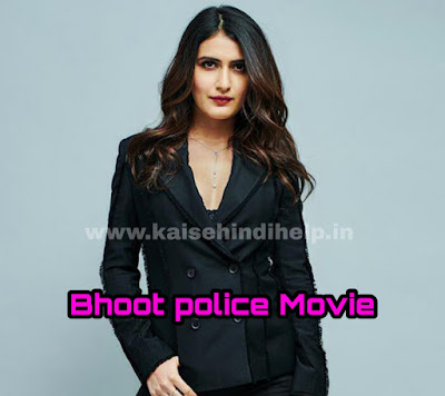 How To Download Bhoot Police Full Movie in HD