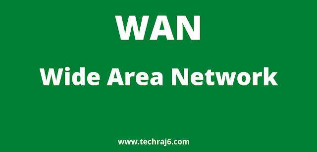 WAN full form, What is the full form of WAN