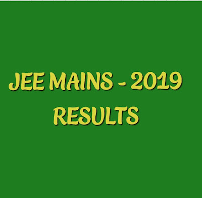 JEE MAINS -2019 RESULTS