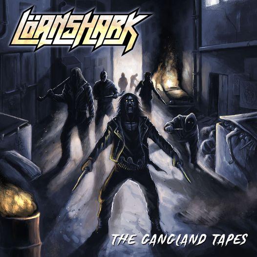"""Ο δίσκος των Löanshark """"The Gangland Tapes"""""""