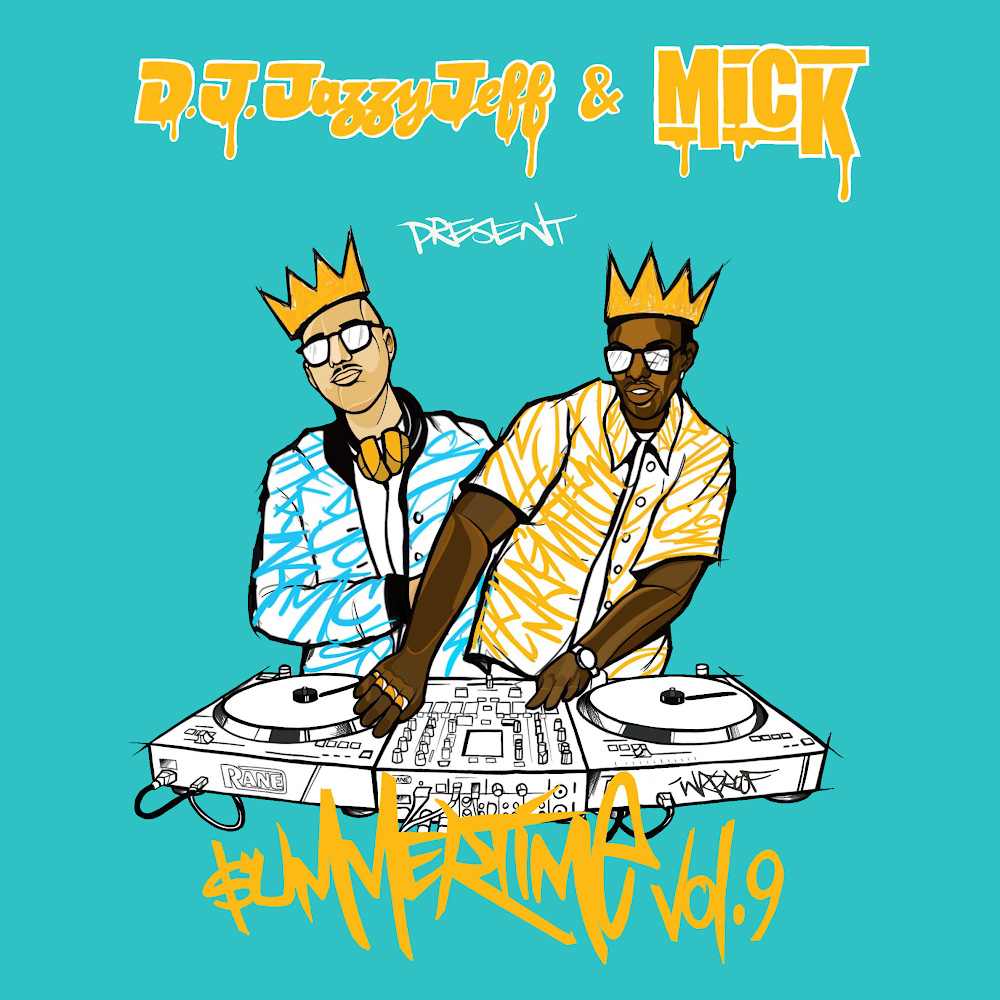 DJ Jazzy Jeff & MICK – Summertime Mixtape Vol. 9