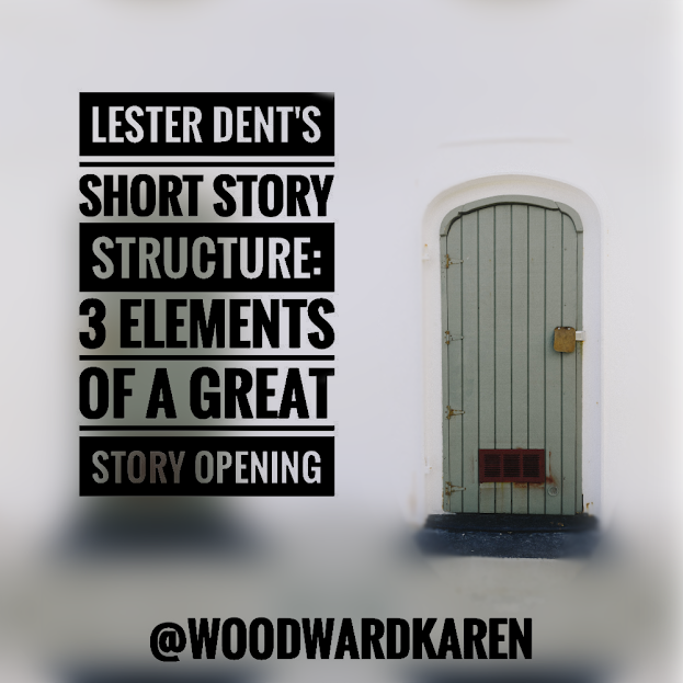 Lester Dent's Short Story Structure: 3 Elements of a Great Story Opening
