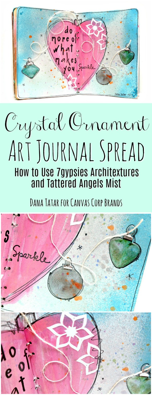 Do-More-Of-What-Makes-You-Sparkle-Crystal-Ornaments-Art-Journal-Spread-Tutorial-by-Dana-Tatar-for-Canvas-Corp-Brands