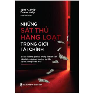 Sách: Những Sát Thủ Hàng Loạt Trong Giới Tài Chính  ebook PDF-EPUB-AWZ3-PRC-MOBI