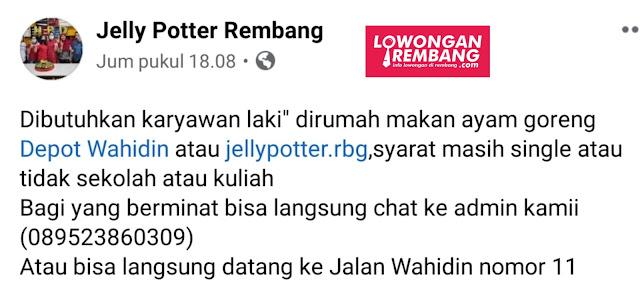 Lowongan Karyawan Rumah Makan Ayam Goreng Depot Wahidin Jelly Poter Rembang