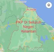 PKP Di Seluruh Negeri Kelantan