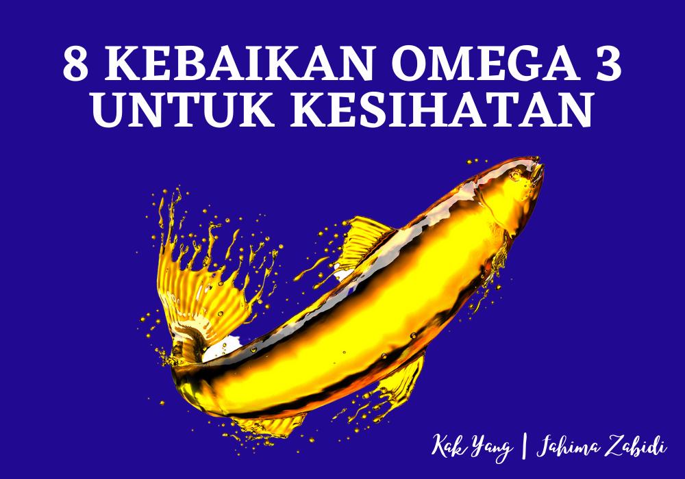Kebaikan Minyak Ikan Omega 3