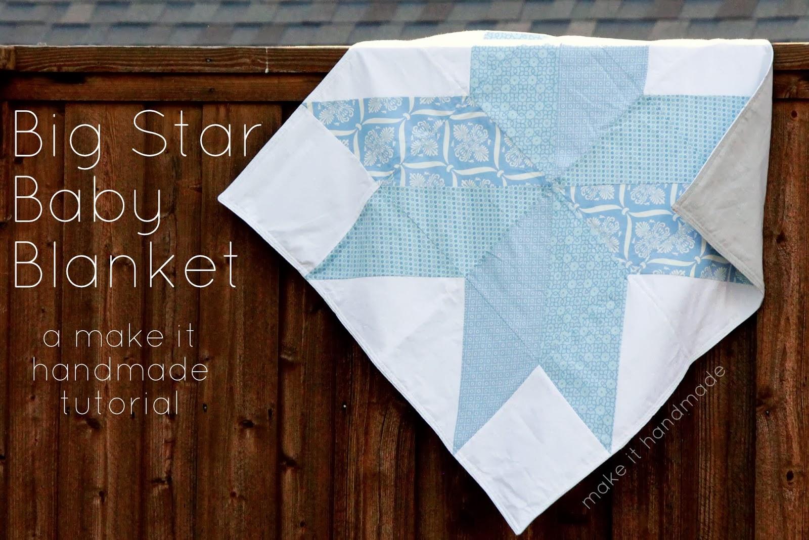 Make It Handmade The Big Star Baby Blanket Free Pattern