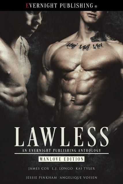 Meet the hardcore heroes of LAWLESS! @EvernightPub #MMRomance