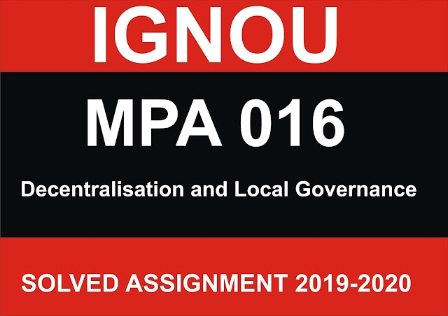 MPA 016 Solved Assignment