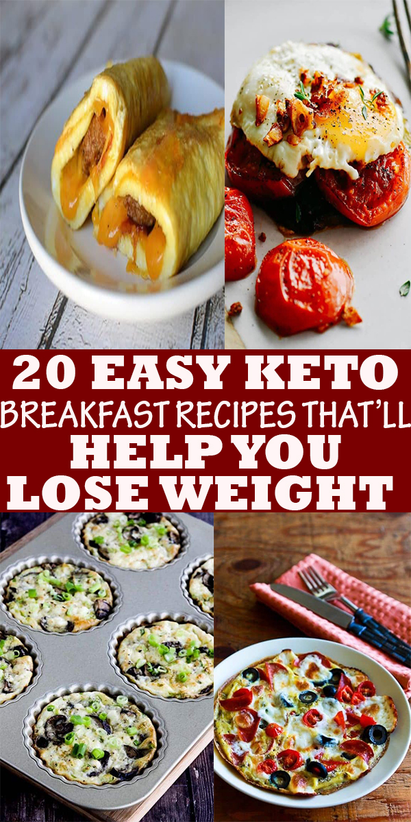 20 EASY KETO BREAKFAST RECIPES THAT'LL HELP YOU LOSE WEIGHT