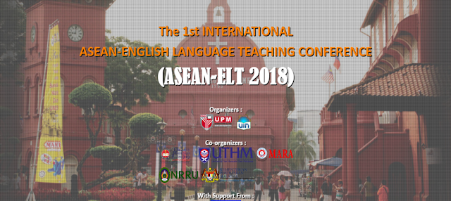 The first ASEAN-ELT CONFERENCE 2018 in Melaka