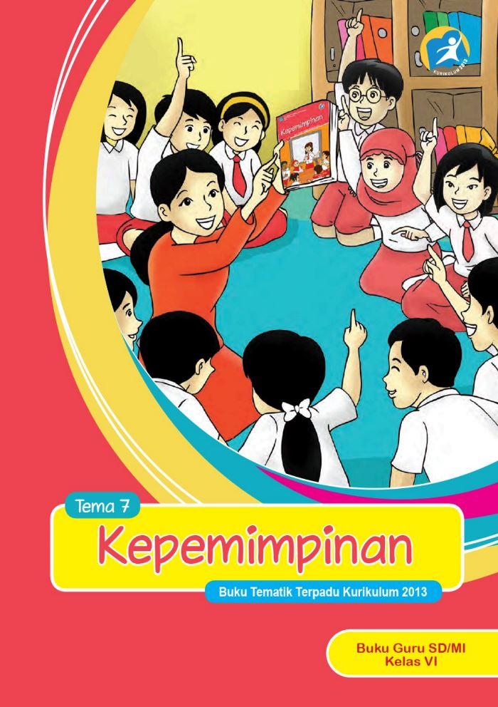 Buku Guru Tematik SD Kelas VI Tema 7 Kepemimpinan