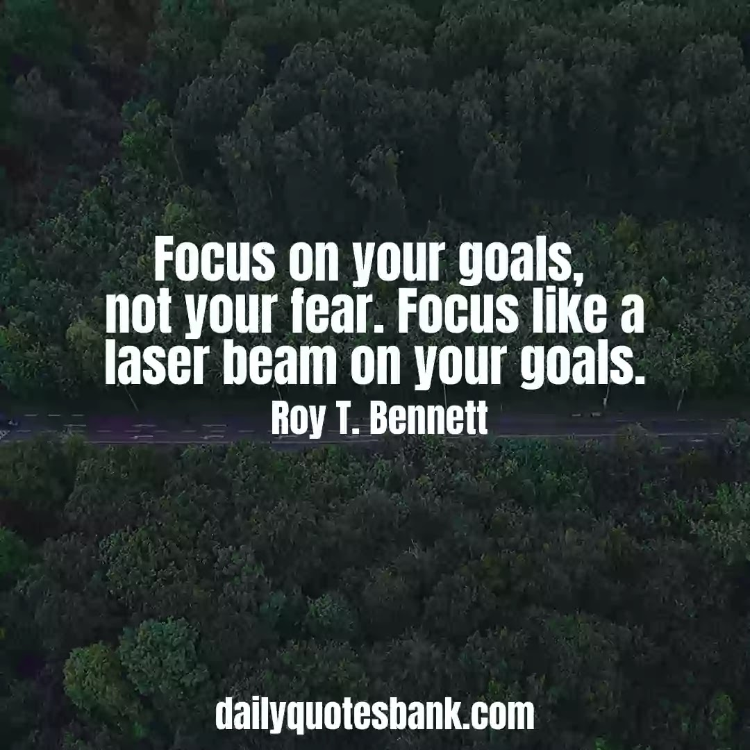 Focus Quotes On Goal That Will Increase Your Concentration