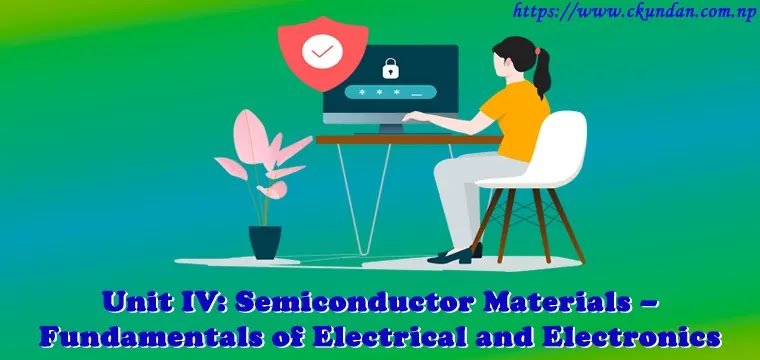 Semiconductor Materials – Fundamentals of Electrical and Electronics