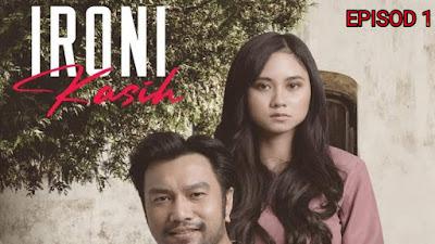Tonton Drama Ironi Kasih Episod 1