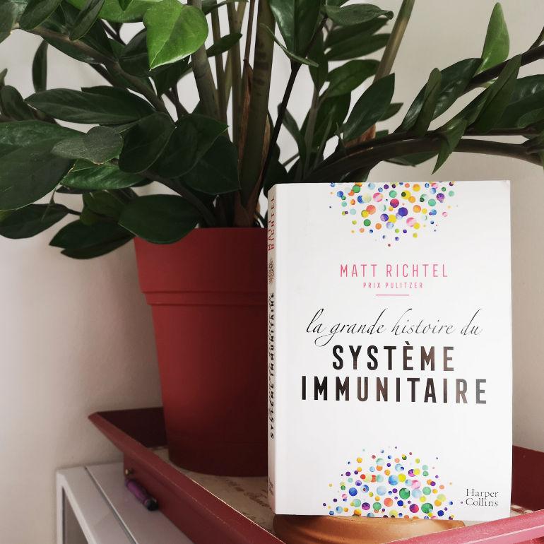La grande histoire du système immunitaire de Matt Richtel