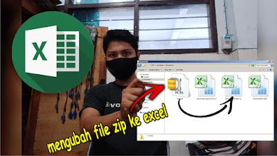 cara mengubah file zip ke excel