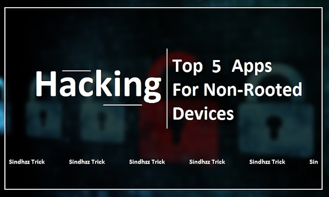 Hacking apps, Top hacking apps,nonrooted hacking apps, hacking apps rooted, apps for nonrooted phones, hacking apps 2017, new hacking apps, new trending apps, new hacking apps 2016, free hacking apps,hacking apps for games, phone hacking apps, whatsapp hacking app,android game hacking apps