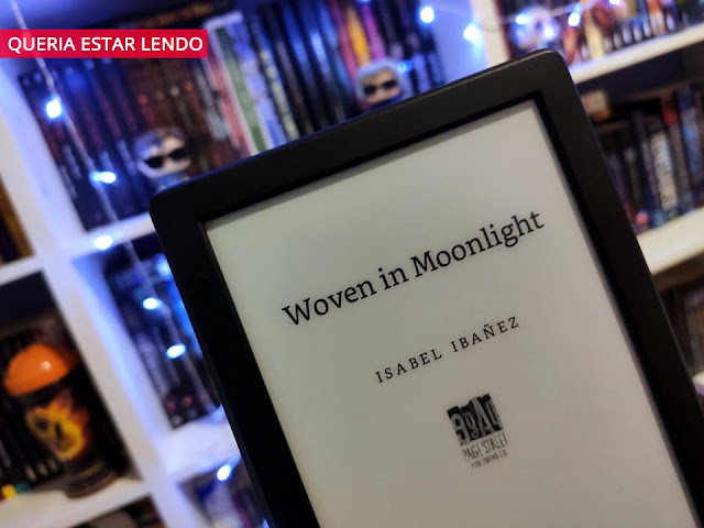 Resenha: Woven in Moonlight