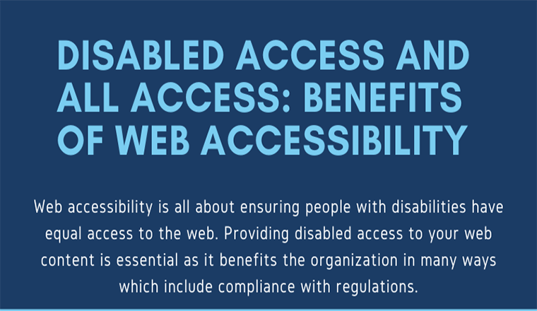 Disabled Access and All Access: Benefits of Web Accessibility #infographic