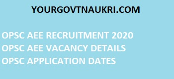 OPSC Assistant Executive Engineer AEE Civil Recruitment 2020
