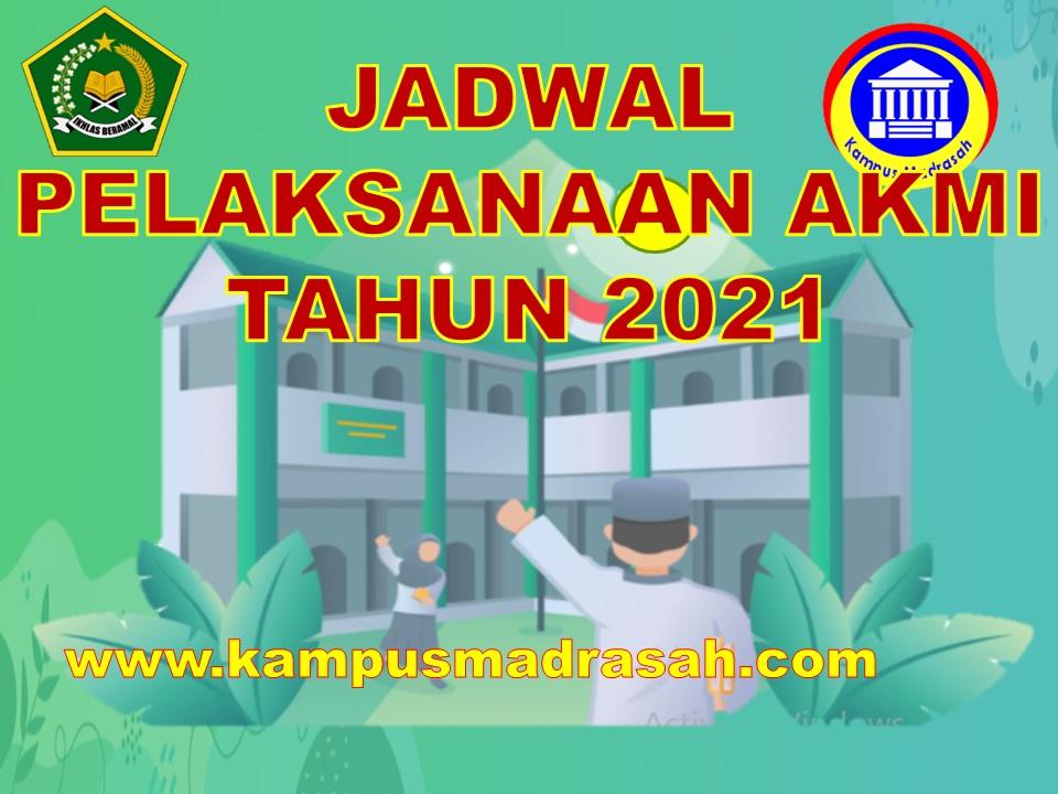 Jadwal AKMI Tahun 2021