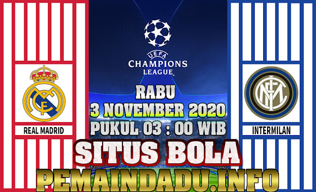 Prediksi Pertandingan Liga Champions Antara Real Madrid Vs Intermilan