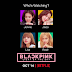 "[Música] Blackpink es el primer grupo de K-pop en llegar a Netflix con su documental ""Light Up The Sky"""