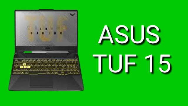 Asus TUF Gaming A15: full review