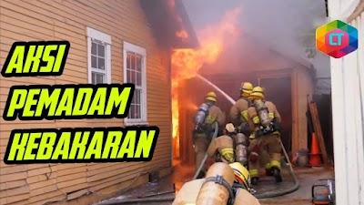 BEGINI SERAMNYA JADI PEMADAM KEBAKARAN! 6 Aksi Menegangkan Pemadam Kebakaran