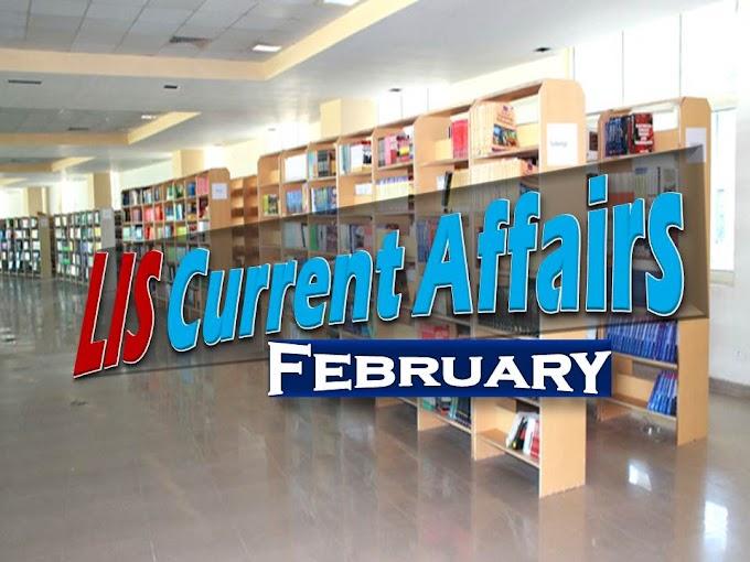 LIS Cureent Affairs (February)