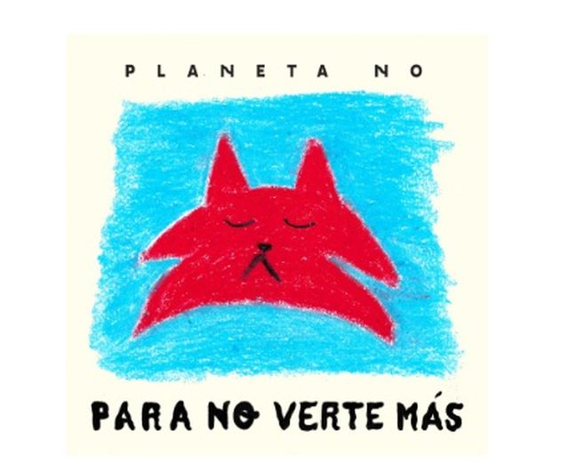 """""""Para no verte más"""", cover de Planeta No, en plataformas digitales"""