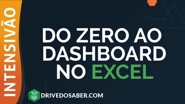 Intensivão Do zero ao Dashboard (Doutores do Excel) | DRIVEDOSABER.COM