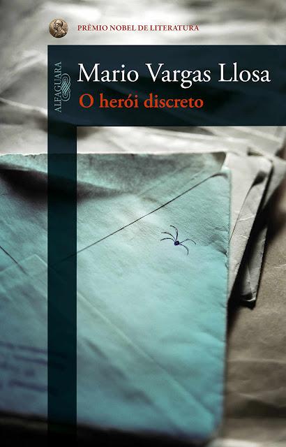 O herói discreto - Mario Vargas Llosa