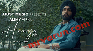 Haaye Ve (Official Video) Ammy Virk