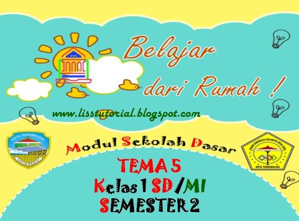 Modul BDR Tema 5 Semester 2 Kelas 1 SD/MI Kurikulum 2013