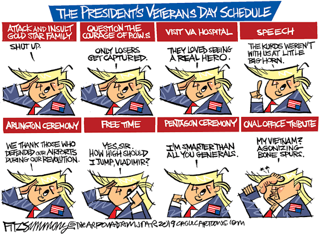Title:  The President's Veterans Day Schedule.  Image One:  Attack and insult Gold Star Family.  Image Two:  Question the courage of POWs (Trump says,