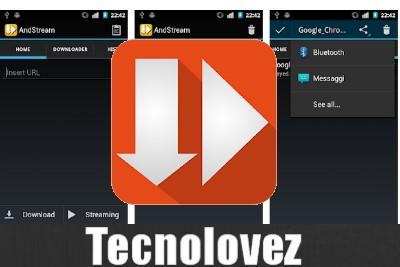 AndStream - Come Vedere e Scaricare Film In Streaming Direttamente Sul Tuo Dispositivo Android
